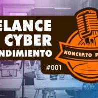 koncepto podcast - freelance y el cyber emprendimiento