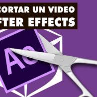como cortar un video en after effects