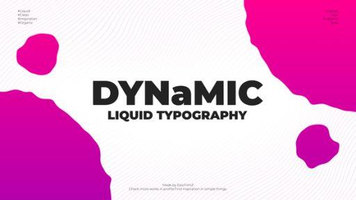 Dynamic Liquid Typography