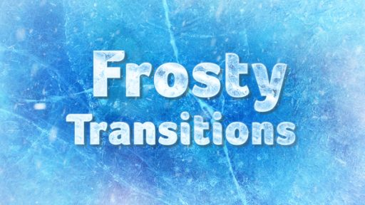 Winter/Frost Transitions